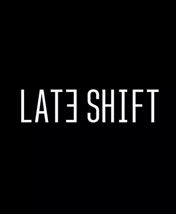 Late Shift – Your Decisions Are You