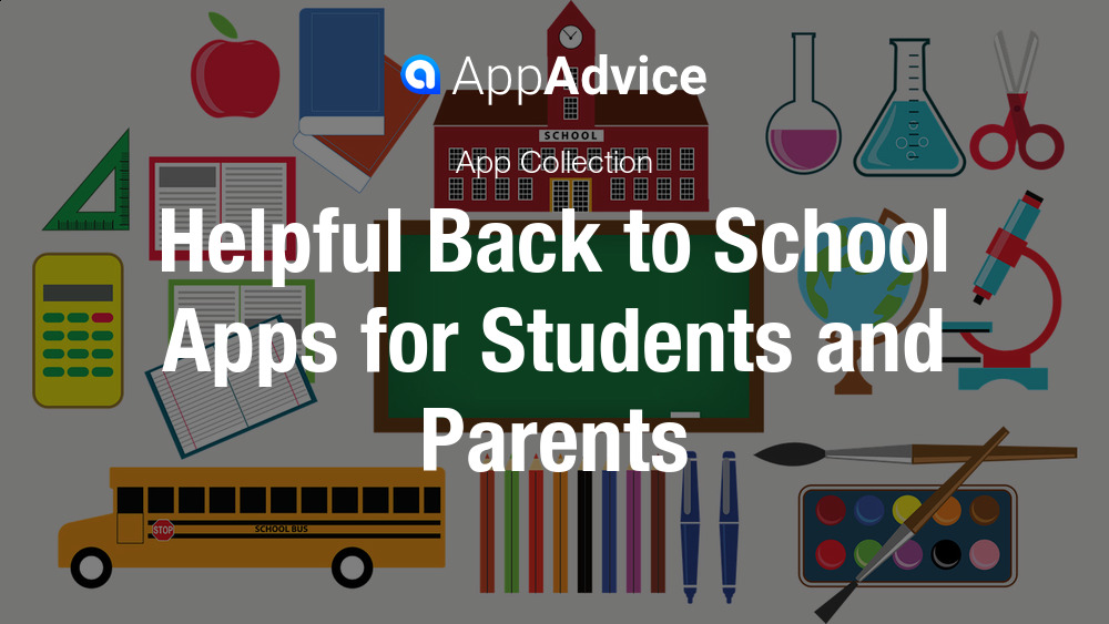 Back to School Apps for Students and Parents