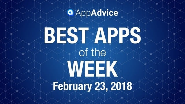 Best New Apps for the Week of Feb. 23, 2018