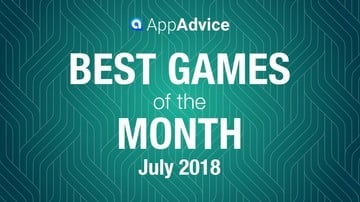 Best Games of July 2018