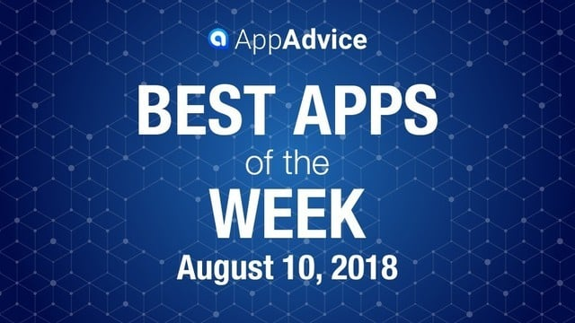 Best Apps of the Week August 10, 2018