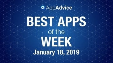 Best New Apps of the Week January 18, 2019