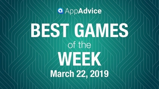 Best Games of the Week March 22, 2019