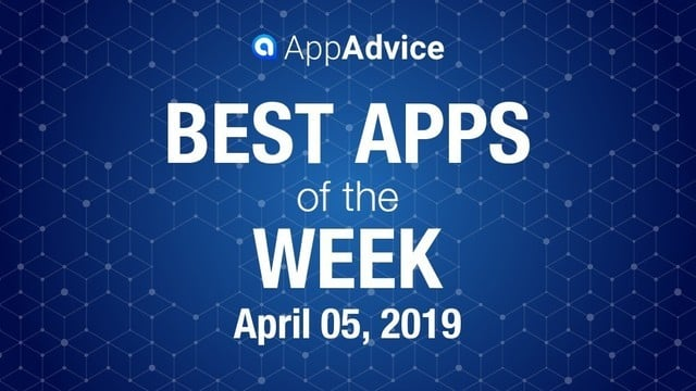 Best Apps of the Week April 5, 2019