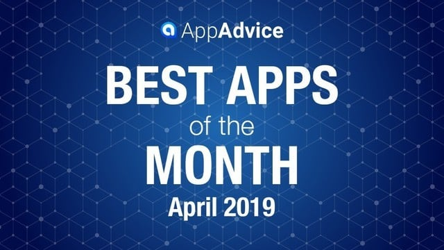 Best Apps of the Month April 2019