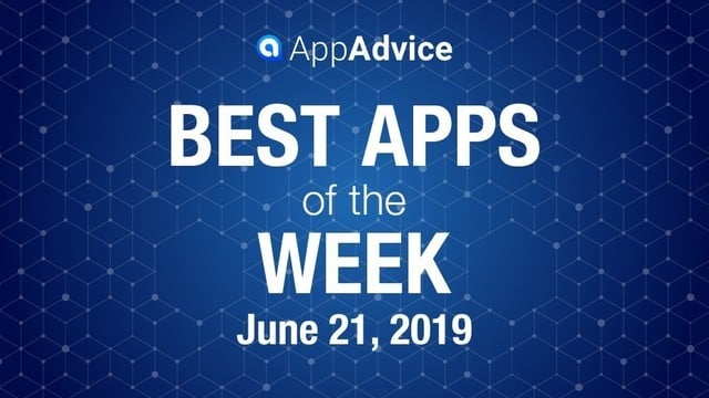 Best Apps of the Week June 21, 2019