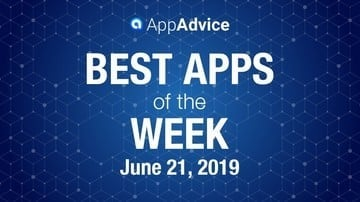 Best Apps of the Week June 21, 2019