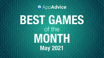 Best Games of May 2021