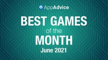 Best Games of June 2021