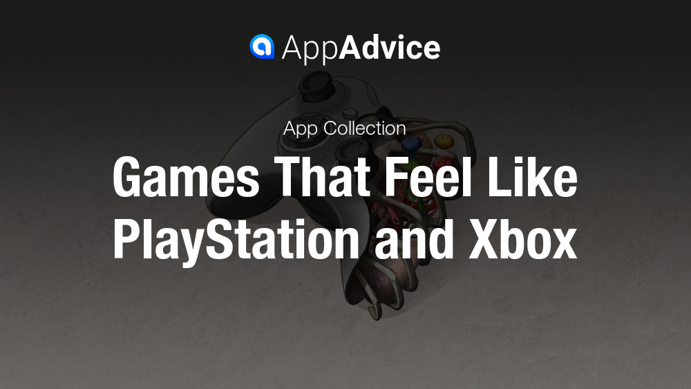 Games That Feel Like PlayStation and Xbox