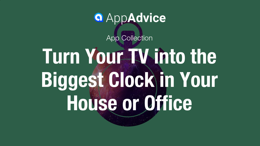 Best Clock Apps for the Apple TV