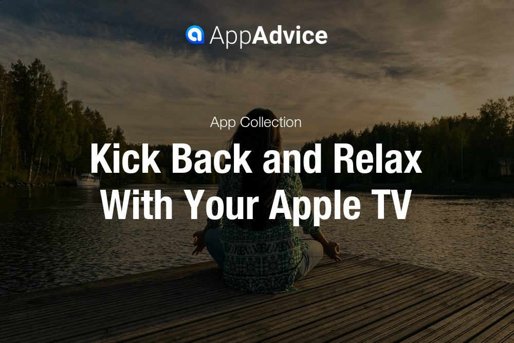 Relaxation With Apple TV