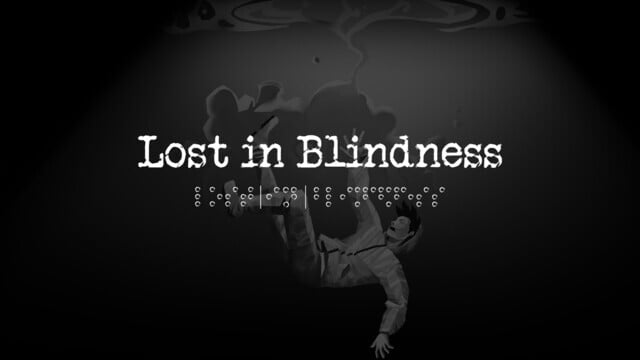 Lost in Blindness is a Unique Audio Adventure